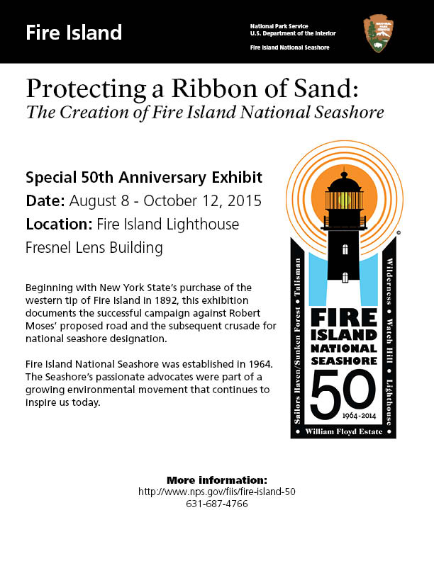 "A special 50th anniversary exhibit, ""Protecting a Ribbon of Sand: The Creation of Fire Island National Seashore,"" curated by Dunewood's Susan and Cathy Barbash"